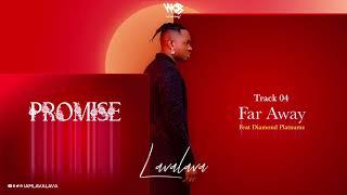 Lava Lava Ft Diamond Platnumz – Far Away (Official Audio)