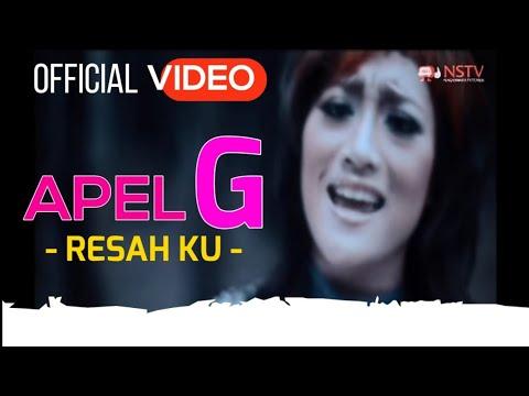 Apel G - Resahku ( Official Video )