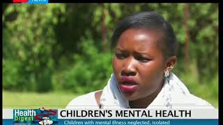 Children with mental illness neglected and isolated I Health Digest