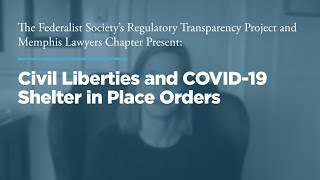 Click to play: Civil Liberties and COVID-19 Shelter in  Place Orders