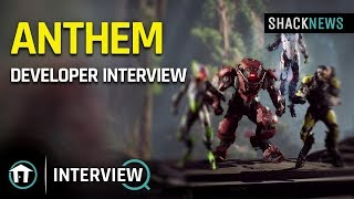 Anthem 2019 Developer Interview