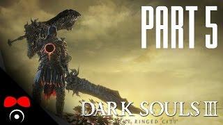 SMRT, SMRT, SMRT, SMRT! | Dark Souls 3: The Ringed City #5