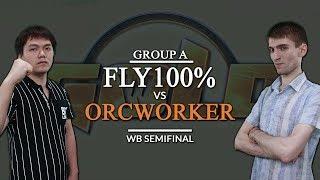 GCS:W 2017 - WB SF (Group A): [O] Fly100% vs. OrcWorker [O]
