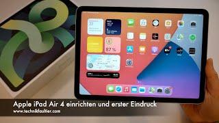 Apple iPad Air 4 einrichten und erster Eindruck