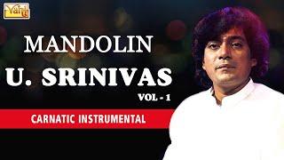 MANDOLIN U. SRINIVAS VOL. 1 | CARNATIC INSTRUMENTAL