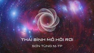 Thái Bình Mồ Hôi Rơi - Sơn Tùng M-TP