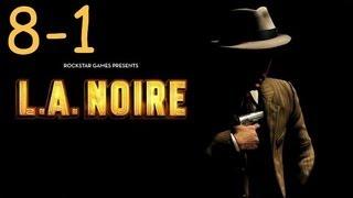 Прохождение L.A. Noire - Дело #8 Часть 1
