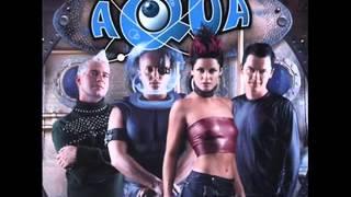 Aqua - Mamma Said