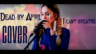 Dead By April-i Cant Breathe(cover)voice Vocal