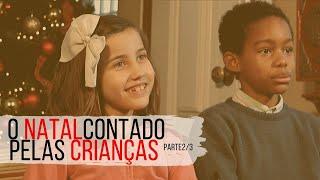 O que dirias a Nossa Senhora? Natal contado por crianças (2)