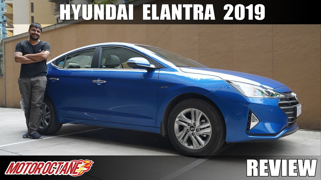 Motoroctane Youtube Video - New Hyundai Elantra 2019 Review | Hindi | Motoroctane