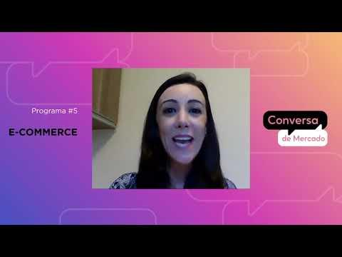 Conversa de Mercado #5: E-Commerce