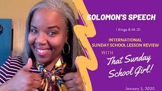 📚🙌🏾❤️ Sunday School Lesson: Solomon's Speech - January 12, 2020