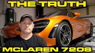 The Truth about my McLaren 720S