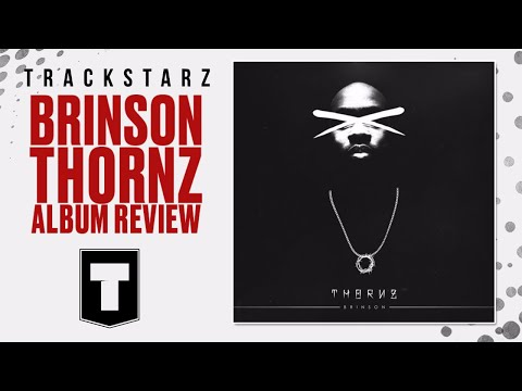 Brinson | Thornz – album review | christian hip hop