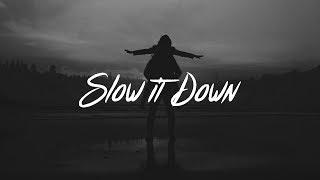 Charlie Puth - Slow It Down (Lyrics) - YouTube