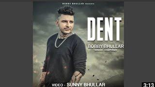 Dent Lyrical Video  Bobby Sun  Full HD  New Punjabi Songs 2016  Latest Punjabi Songs 2016