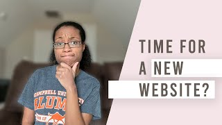 Is it time for a Website Redesign? | 3 Common Scenarios & What to Do