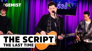 The Script   The Last Time | Live Bij 538