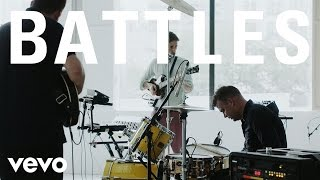 Battles   The Yabba (NYC Live Session)