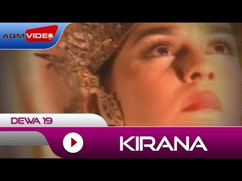 Dewa 19   kirana   official video