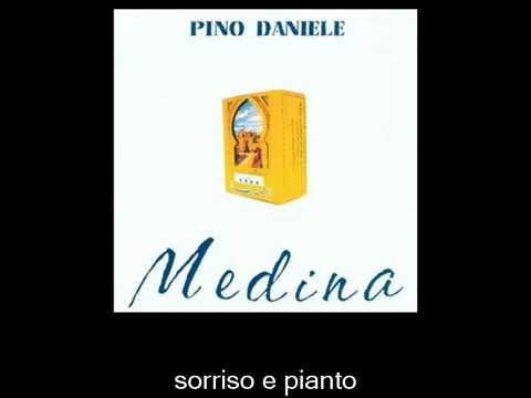 , title : 'Pino Daniele - Via Medina'