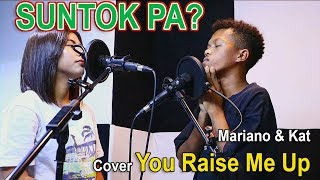 Mariano & Kat Cover You Raise Me Up | SY Talent Entertainment