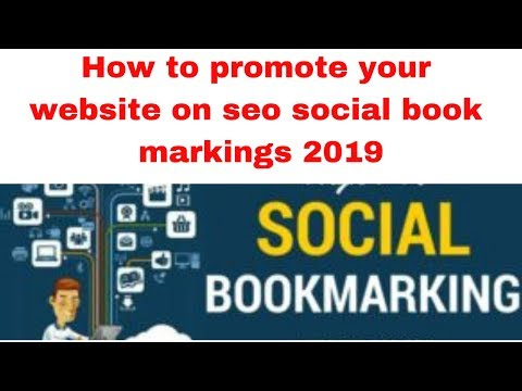 How to promote your website on seo social book markings 2019