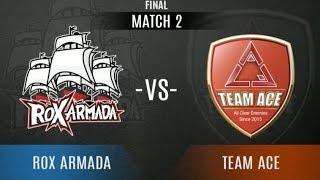 ROX ARMADA Vs TEAM ACE - Game 2 | VPL EA Championship - Grand Finals