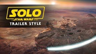 Star Wars: Return of The Jedi - Modern Trailer | Solo Trailer Style