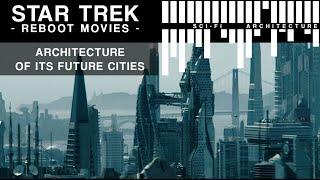 Star Trek Future Cities - Designing Utopia