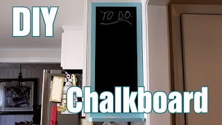 DIY Kitchen Chalkboard with Chalkboard Paint and Frame