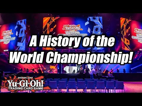 A History of the Yu-Gi-Oh! World Championship!