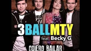 3BallMTY - Quiero Bailar (All Through the Night) feat. Becky G [Audio]