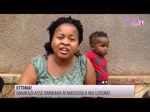 Omukazi asudde omwana gweyazadde nga tanatuuka