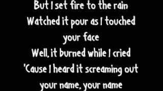 Adele - Set Fire To The Rain (Lyrics On Screen)