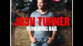 "Josh Turner ""Good Problem"" - Punching Bag"