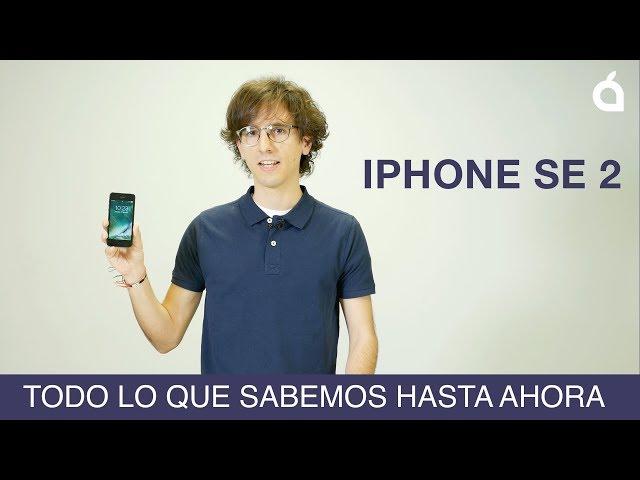 Nuevo iPhone SE 2: todo lo que sabemos hasta ahora