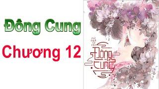 ĐÔNG CUNG - Chương 12 ( EASTERN SUPPLY Chapter 12 )