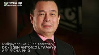 The Legacy of DR / BGEN Antonio Laperal Tamayo