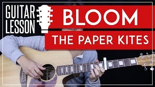Bloom Guitar Tutorial   The Paper Kites Guitar Lesson 🎸 |Fingerpicking Tabs + Solo + Guitar Cover|