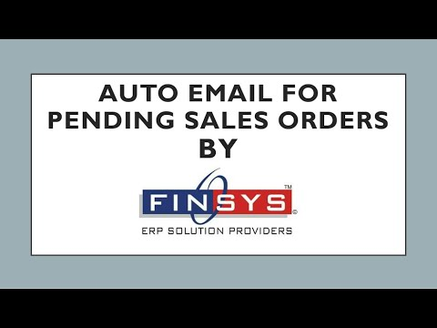 Auto Email for Pending Sales Orders -- Finsys ERP ( to managers )