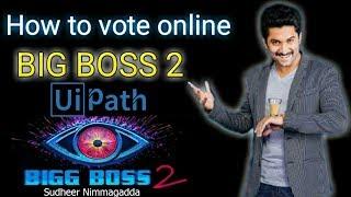 UiPath   Big Boss 2 Telugu Vote By Bot  By Sudheer Nimmagadda