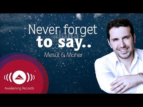 Mesut Kurtis feat. Maher Zain - Never Forget