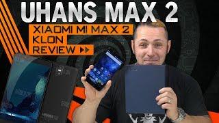 UHANS MAX 2 📱 Xiaomi Mi Max 2 zum halben Preis? [Review, Technik, German, Deutsch]
