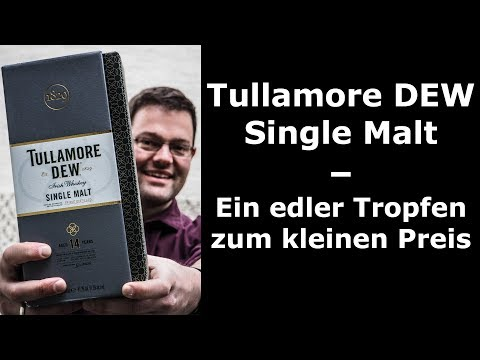 Whiskey-Tasting: Tullamore DEW 14 Jahre – günstiger Irish Single Malt