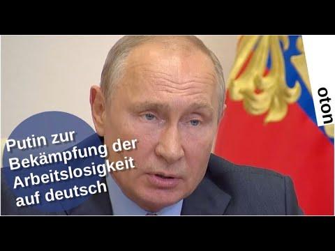 Putin zur Bekämpfung der Arbeitslosigkeit auf deutsch [Video]
