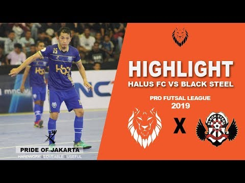 Highlight : Halus FC Vs Black Steel ( 3 - 3 ) : Pro Futsal League 2019 ( Pekan 3 )