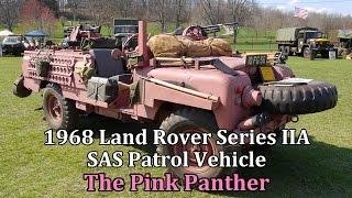 "1968 Land Rover Series IIA SAS Patrol Vehicle ""The Pink Panther"""