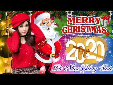 Nhạc Noel 2020 - Liên Khúc Nhạc Giáng Sinh, Noel Hay Nhất 2020 - Nhạc Giáng Sinh Hải Ngoại Sôi Động